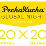 Coming soon – Global PechaKucha Night on September 20!